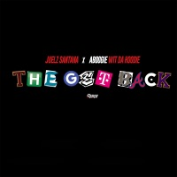 The Get Back (feat. A Boogie Wit da Hoodie) - Single - Juelz Santana mp3 download