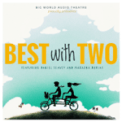 Free Download Big World Audio Theatre Best with Two (feat. Daniel Seavey & Makaena Durias) Mp3