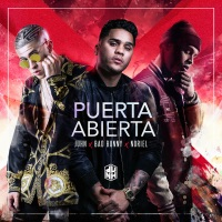 Puerta Abierta (feat. Bad Bunny & Noriel) - Single - Juhn mp3 download