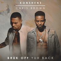 Bruk Off Yuh Back Konshens & Chris Brown MP3