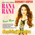 Free Download Rana Rani Sepiring Berdua Mp3