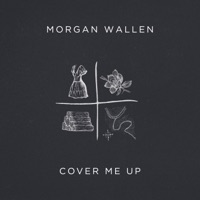 Cover Me Up - Single - Morgan Wallen mp3 download