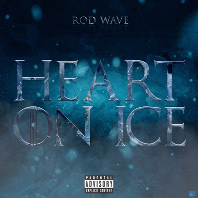 Heart On Ice Heart On Ice - Single - Rod Wave mp3 download
