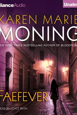 Faefever: Fever, Book 3 (Unabridged) - Karen Marie Moning