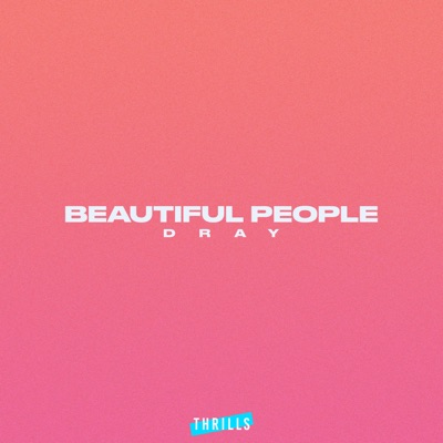 Beautiful People - Dray mp3 download