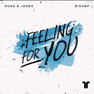 Feeling For You - Duke & Jones & BISHØP mp3 download