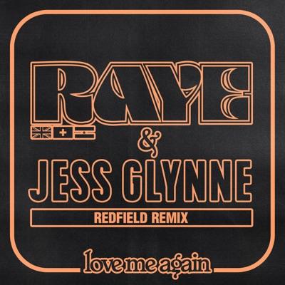 Love Me Again (Redfield Remix) - RAYE & Jess Glynne mp3 download