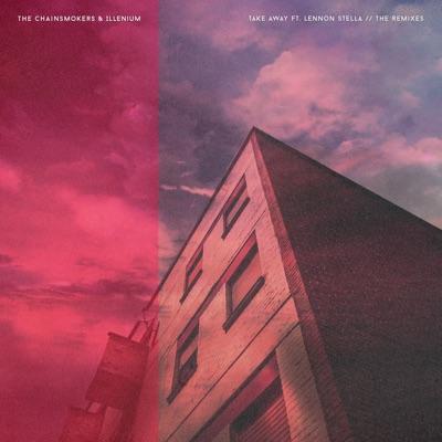 Takeaway (Pilton Remix) - The Chainsmokers & Illenium Feat. Lennon Stella mp3 download