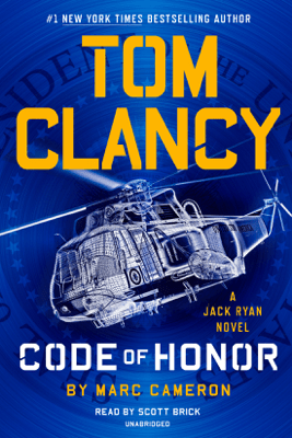 Tom Clancy Code of Honor (Unabridged) - Marc Cameron