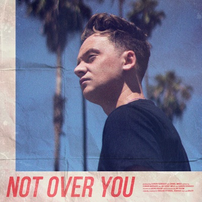 Not Over You - Conor Maynard mp3 download