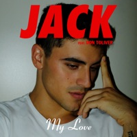 My Love (feat. Don Toliver) - Single - Jack Gilinsky mp3 download