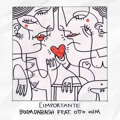 L'importante - Boomdabash Feat. Otto Ohm mp3 download