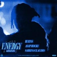 Energy (feat. Sabrina Claudio) [Remixes] - EP - BURNS & A$AP Rocky mp3 download