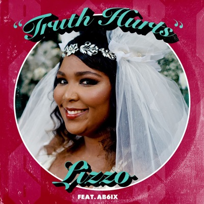 Truth Hurts - Lizzo Feat. AB6IX mp3 download