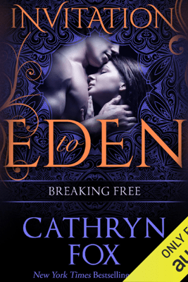 Breaking Free (Unabridged) - Cathryn Fox