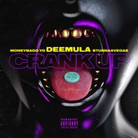 Crank up 2.0 (feat. Moneybagg Yo & Stunna 4 Vegas) - Single - Dee Mula mp3 download