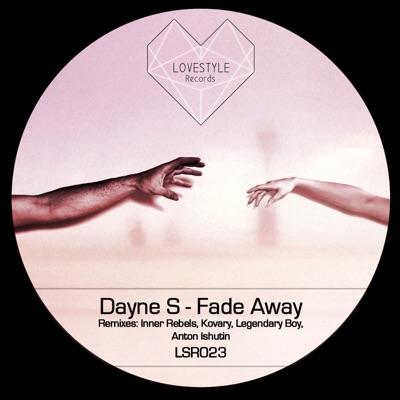 Fade Away (Kovary Remix) - Dayne S mp3 download