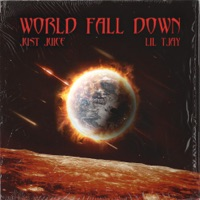 World Fall Down (feat. Lil Tjay) - Single - Just Juice mp3 download