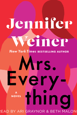 Mrs. Everything (Unabridged) - Jennifer Weiner