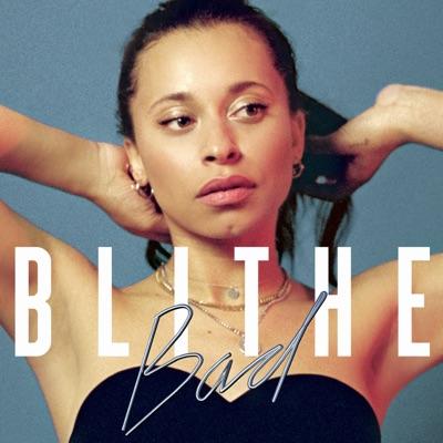 Bad - Blithe mp3 download