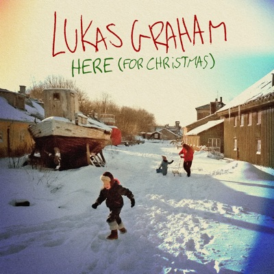 HERE (For Christmas) - Lukas Graham mp3 download