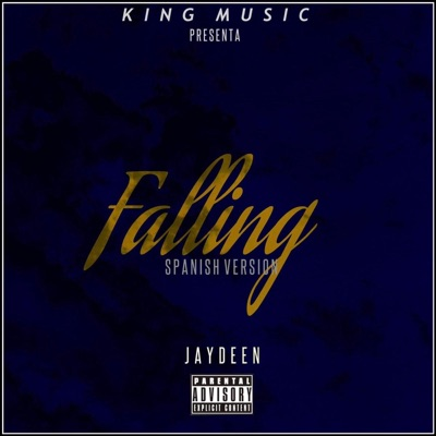 Falling (Spanish Version) - Jaydeen mp3 download