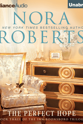 The Perfect Hope: Inn BoonsBoro Trilogy, Book 3 (Unabridged) - Nora Roberts