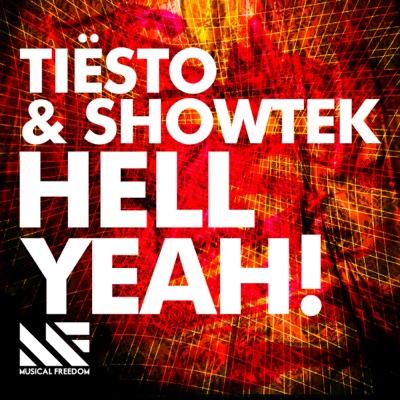 Hell Yeah! - Tiësto & Showtek mp3 download