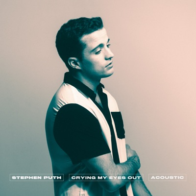 Crying My Eyes Out (Acoustic) - Stephen Puth mp3 download