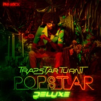 TrapStar Turnt PopStar (Deluxe) - PnB Rock mp3 download