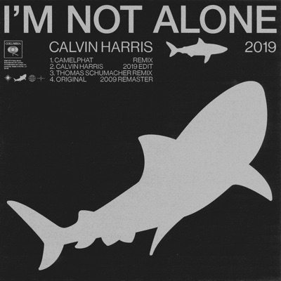 I'm Not Alone 2019 - EP - Calvin Harris mp3 download
