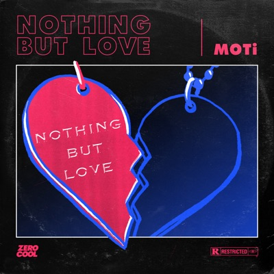 Nothing But Love - MOTi mp3 download