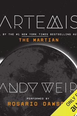 Artemis (Unabridged) - Andy Weir