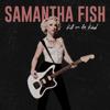 Samantha Fish - Kill or Be Kind  artwork