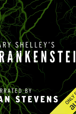 Frankenstein (Unabridged) - Mary Shelley