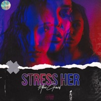 Stress Her - Single - HeroGawd mp3 download