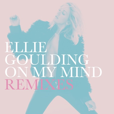 On My Mind (Jax Jones Remix) - Ellie Goulding mp3 download