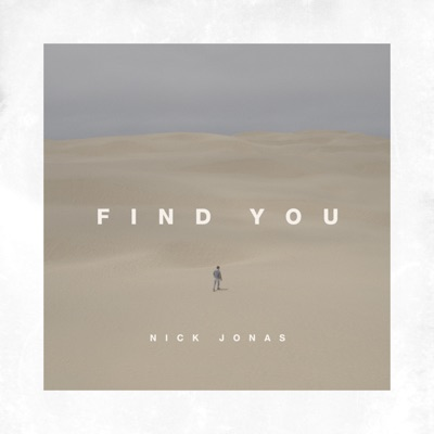 Find You - Nick Jonas mp3 download