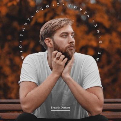 Gi Meg Varme - Fredrik Domaas mp3 download