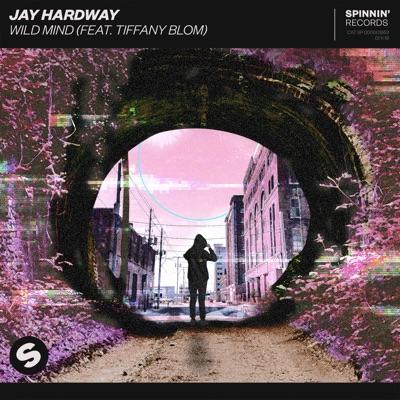 Wild Mind - Jay Hardway Feat. Tiffany Blom mp3 download