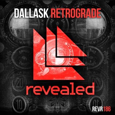Retrograde - DallasK mp3 download