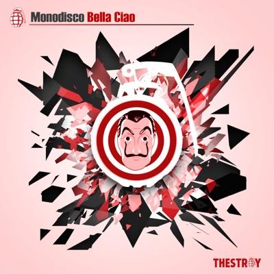 Bella Ciao - Monodisco mp3 download