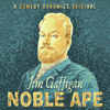 Jim Gaffigan - Jim Gaffigan: Noble Ape (Original Recording)  artwork