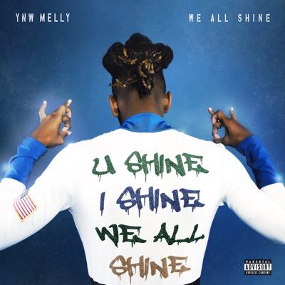 Mixed Personalities (feat. Kanye West)-We All Shine - YNW Melly mp3 download