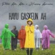 download lagu Putih Abu-Abu & Happy Asmara Hayu Gaskeun Ah