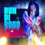 Run Di Road - HoodCelebrityy