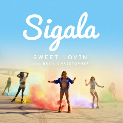Sweet Lovin' (Extended Mix) - Sigala Feat. Bryn Christopher mp3 download
