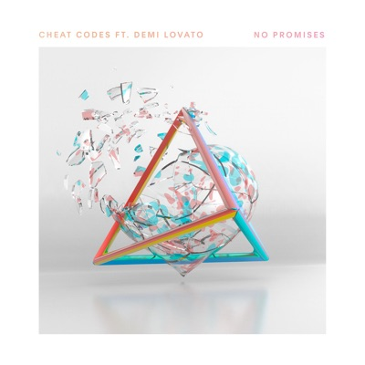 No Promises - Cheat Codes Feat. Demi Lovato mp3 download