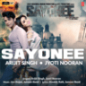 "Arijit Singh, Jyoti Nooran, Joy-Anjan & Junoon Band - Sayonee (From ""Sayonee"") - Single"