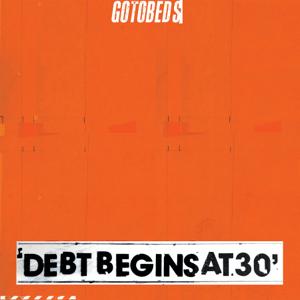 Debt Begins at 30 - Debt Begins at 30 mp3 download